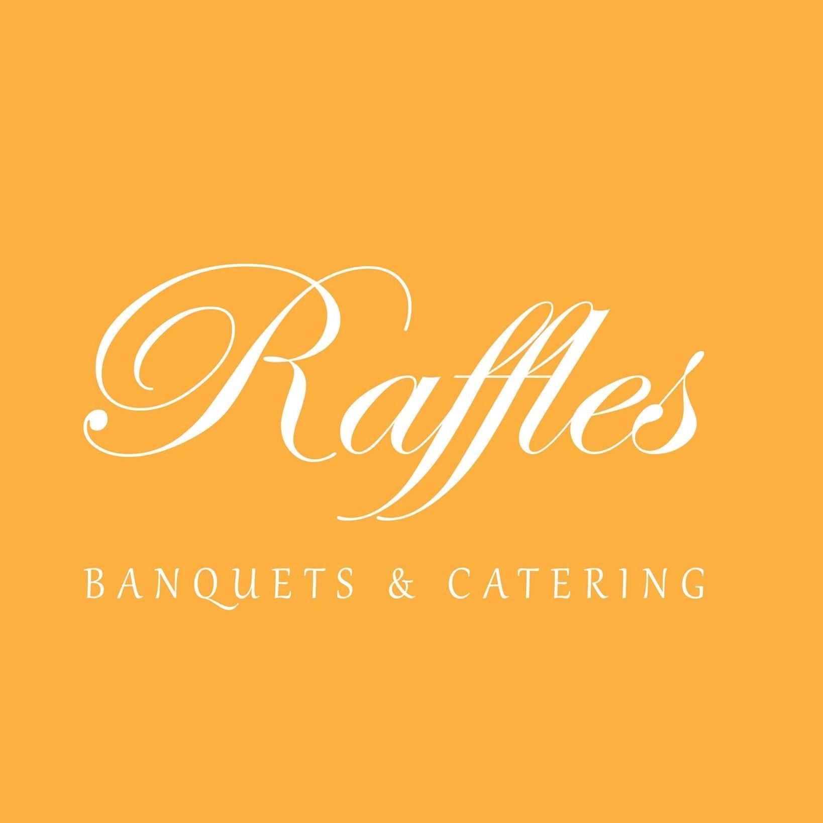 Raffles Banquets & Catering