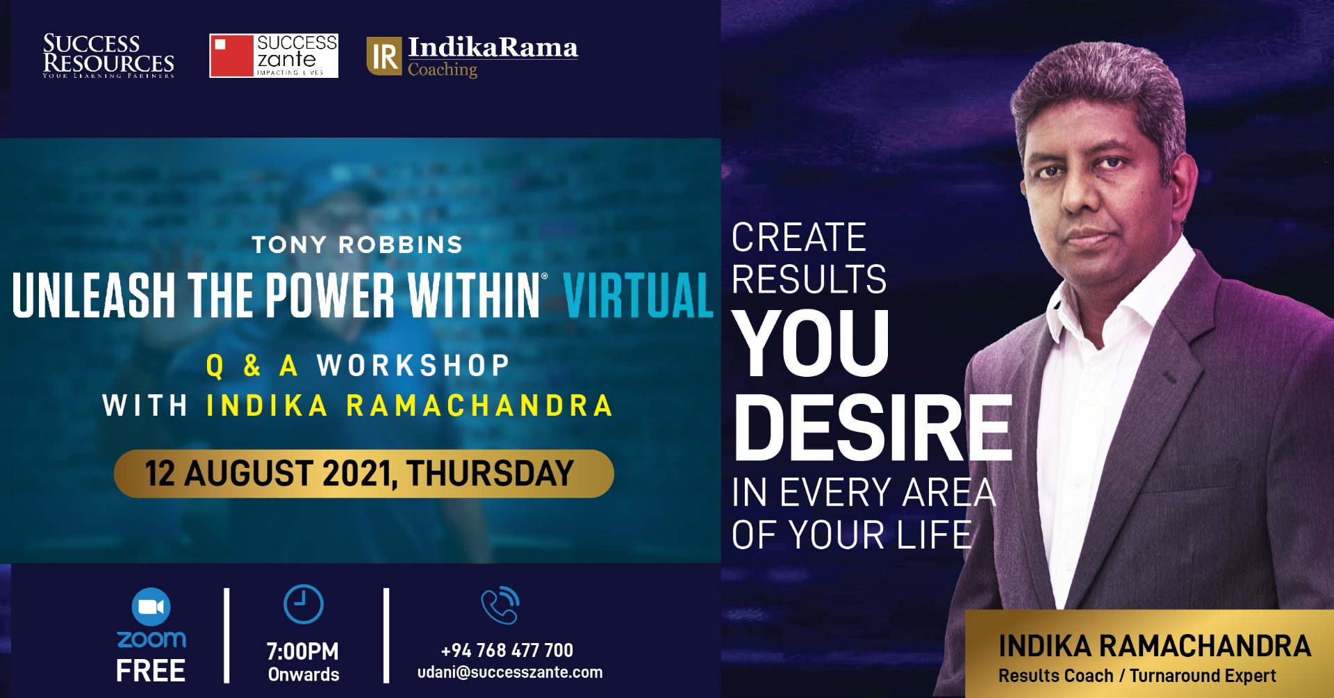 Unleash the Power Within Q & A Workshop with Indika Ramachandra