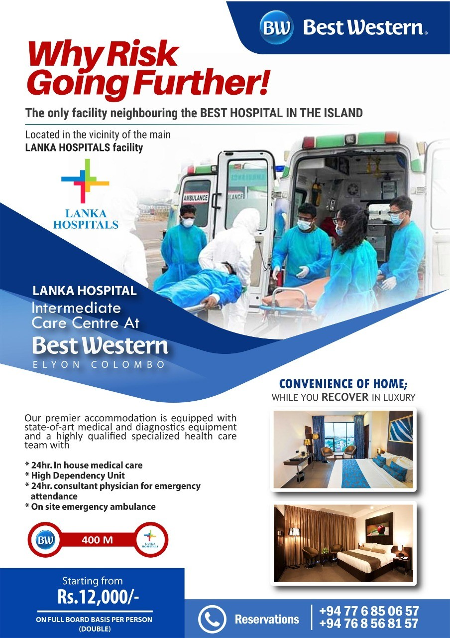 Covid-19 positive patients! Premier Intermediate Care Centre by Best Western Colombo Hotel and Lanka Hospital Colombo.