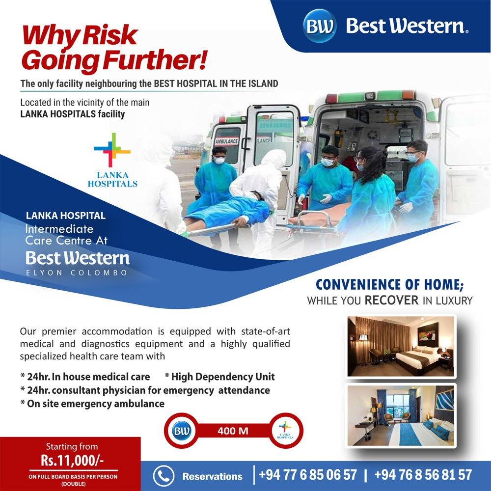 Premier Intermediate Care Centre by Best Western Colombo Hotel and Lanka Hospital Colombo Covid-19 positive patients.
