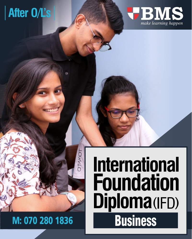 After O/L's?  - Join BMS International Foundation diploma (IFD) for business