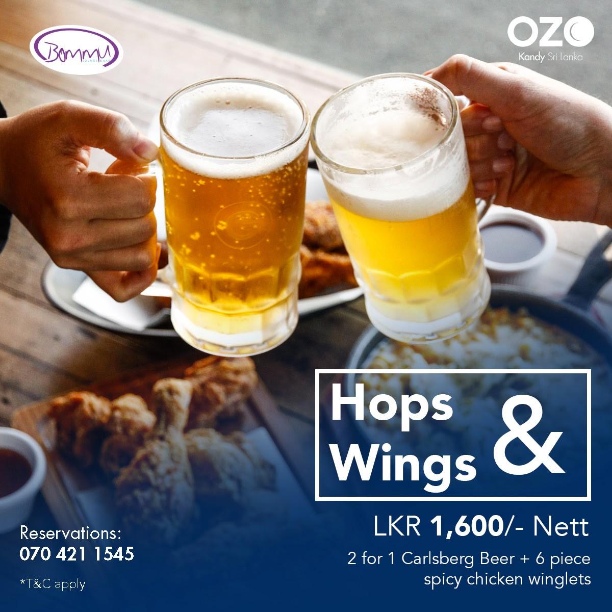 Hops & Wings @ Bommu Lounge & Bar OZO Kandy