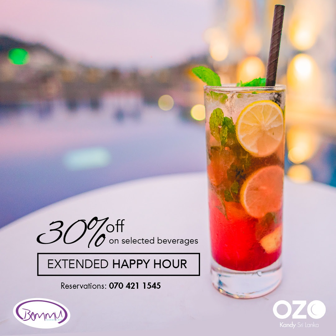 Extended Happy Hour @ Bommu Lounge & Bar OZO Kandy