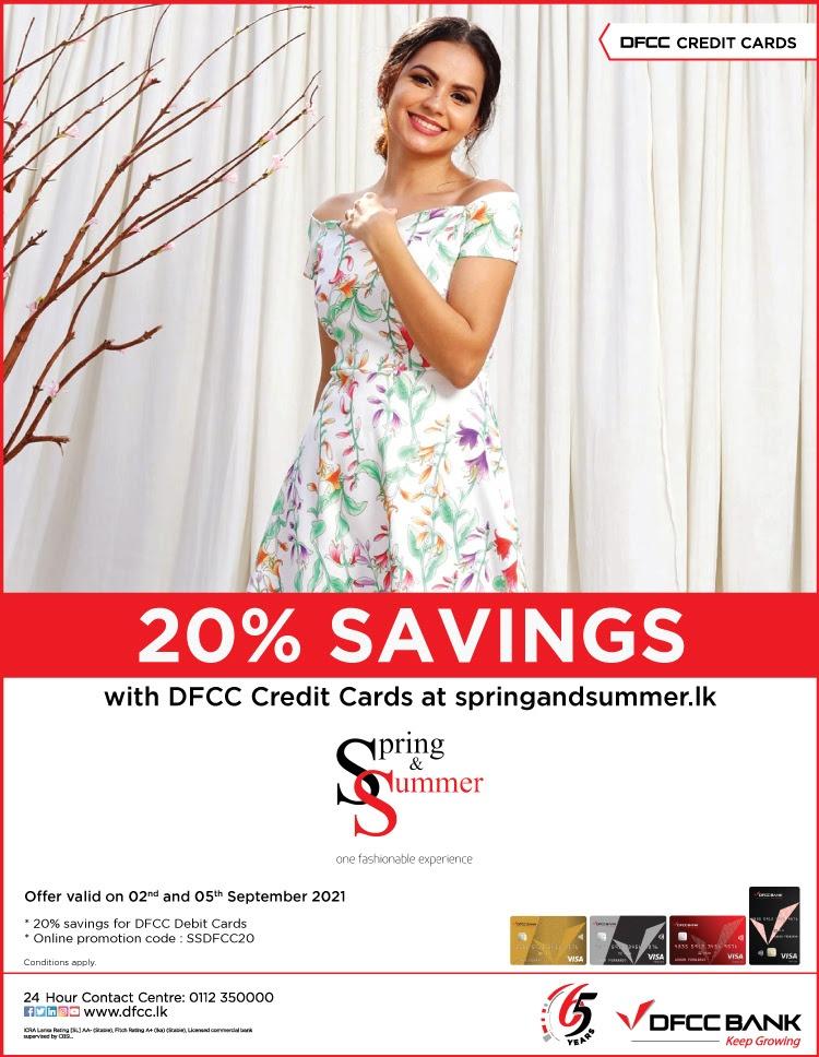Enjoy 20% savings at springandsummer.lk with DFCC Credit Cards!