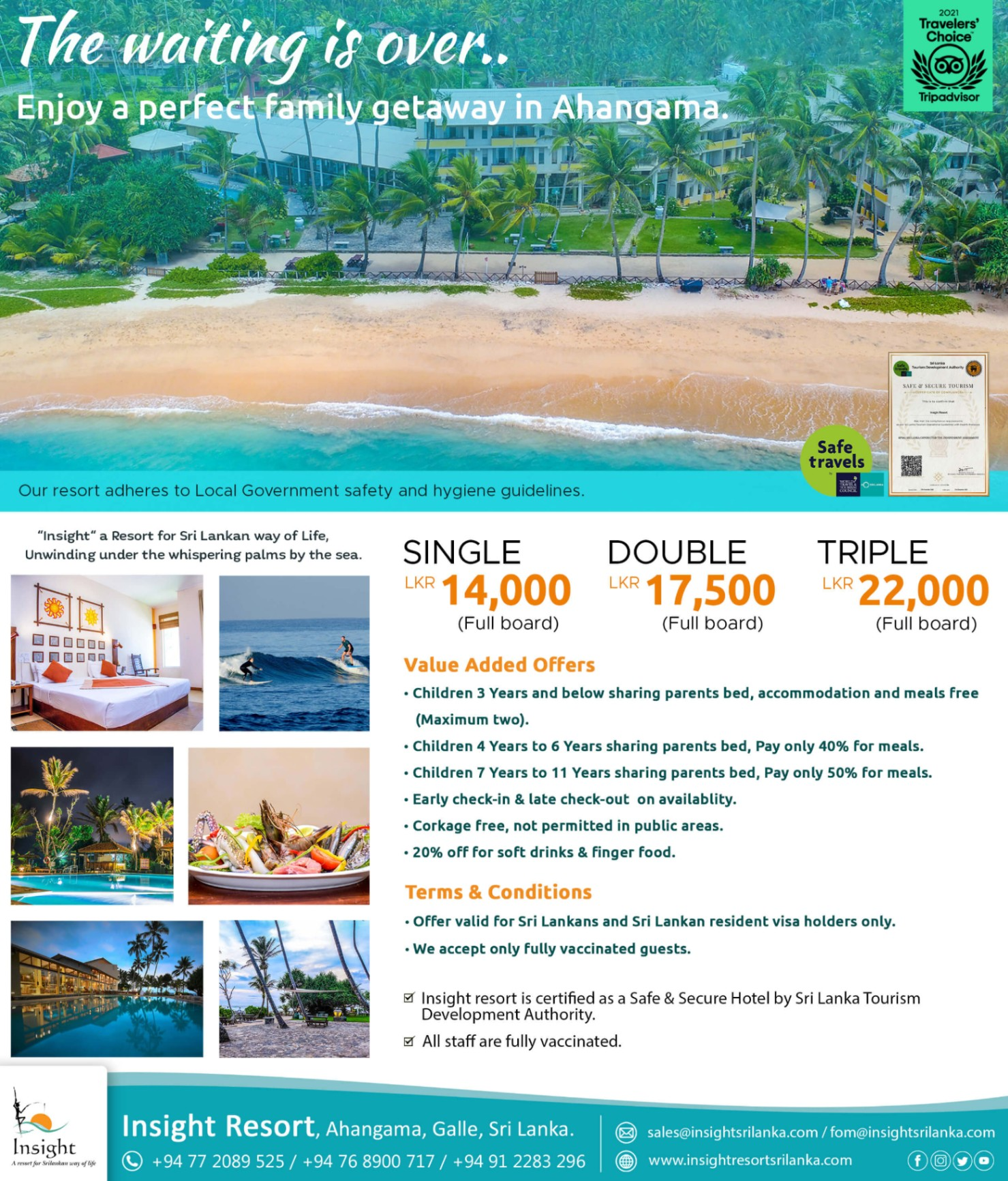 The waiting is over.. Enjoy a perfect family getaway in Ahangama